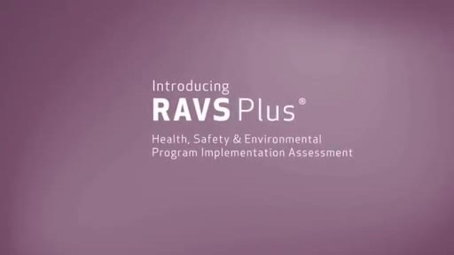 Introducing RAVS Plus(R) Health, Safety and Environmental Program Implementation Assessment