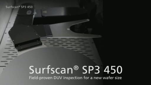 KLA-Tencor announces installation of first 450mm-capable inspection tool, Surfscan SP