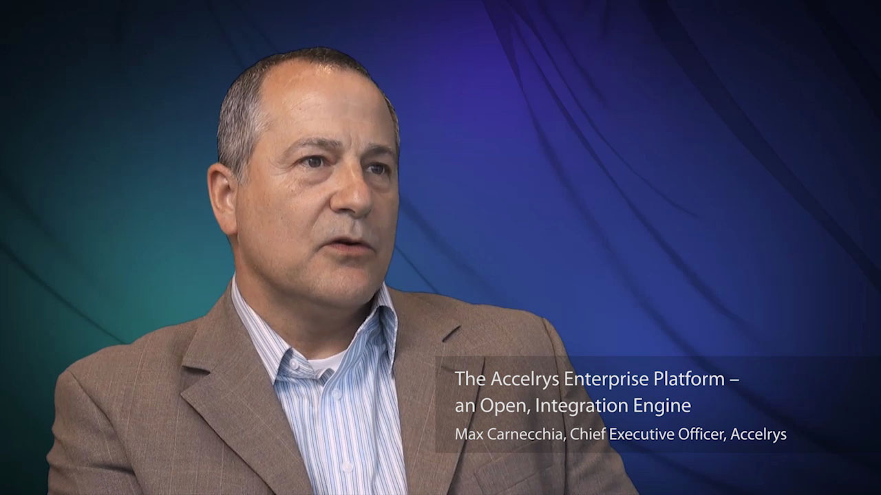 Accelrys' Chief Executive Officer Max Carnecchia discusses the Accelrys Enterprise Platform