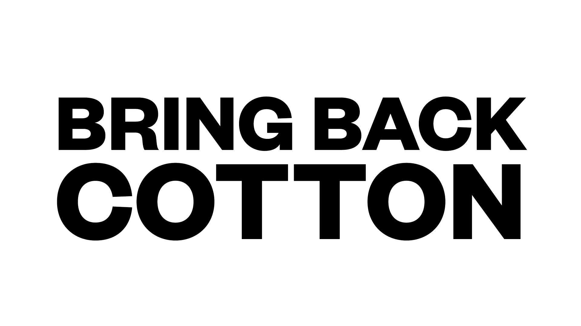 Bring Back Cotton