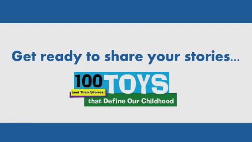"""100 Toys (& their Stories) that Define Our Childhood"" is organized by The Children's Museum of Indianapolis."