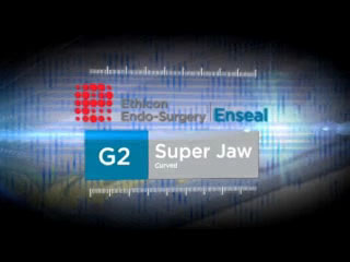 Ethicon Endo-Surgery Launches ENSEAL® G2 Super Jaw
