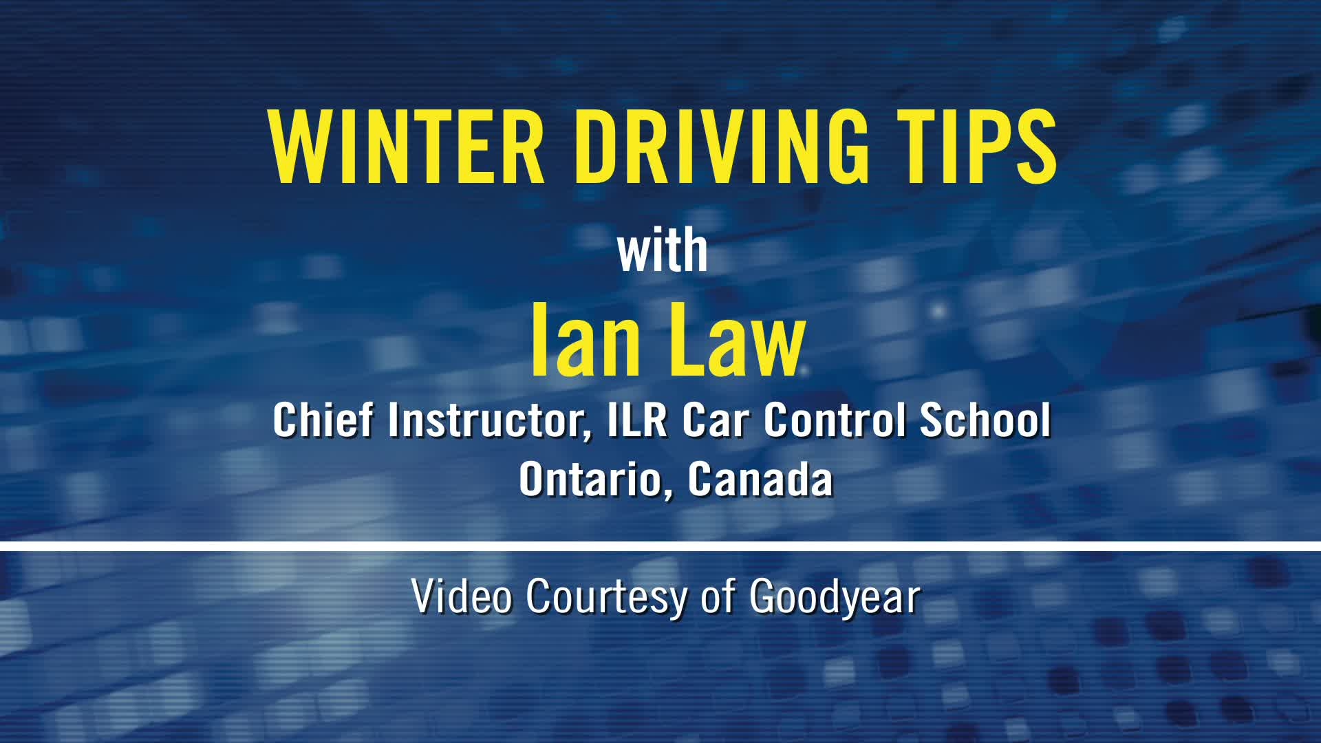 Winter driving school instructor Ian Law provides tips for handling snowy and icy road conditions.