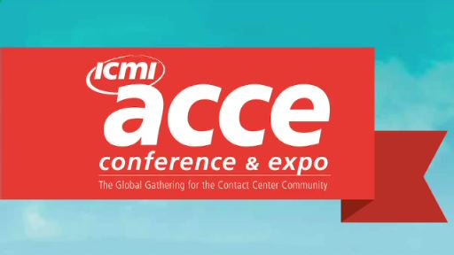ICMI's ACCE Conference and Expo - The Largest Global Gathering for Call Center Professionals: Highlights and testimonials of last year's event. Plus, a special discount for attendees.