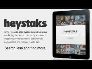 HeyStaks is the one-stop mobile search solution, combining the best of community and search engine recommendations to get you more personalized and relevant results, fast.