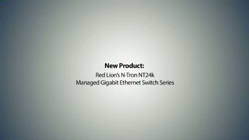 Red Lion Controls unveils its new N-Tron NT24k Gigabit Ethernet industrial switch series with a brief video, hosted by Diane Davis, director of product management, Ethernet networking.