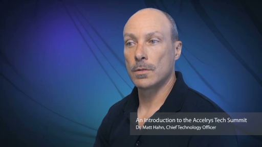 Accelrys SVP & CTO Matt Hahn discusses the purpose and benefits of the Tech Summit.