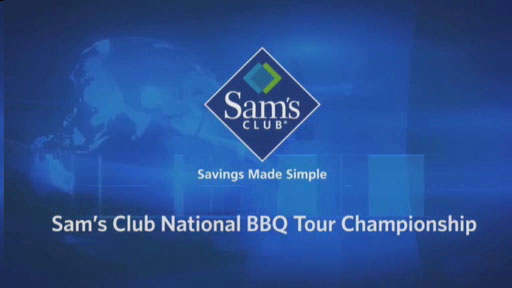 Sam's Club National BBQ Tour Championship Event