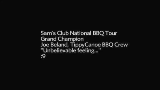 Sam's Club National BBQ Tour Grand Champion, Joe Beland of TippyCanoe BBQ Crew from St. Ansgar, Iowa.